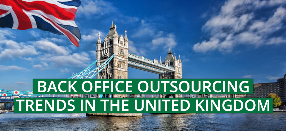 Back Office Outsourcing Trends in the United Kingdom